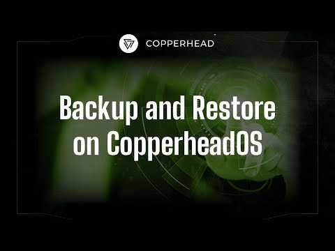Encrypted backup and restore in CopperheadOS